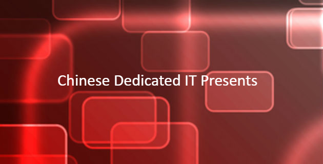 Chinese dedicated IT presents
