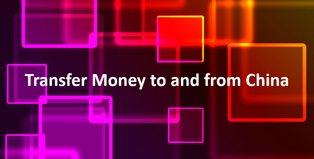Transfer money to and from China