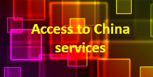 Access to China services